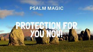 Psalm Magic: Psalm 91 PROTECTION & HEALING