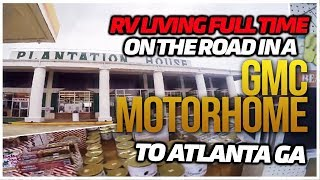 RV Living Full Time On The Road In A GMC Motorhome To Atlanta GA