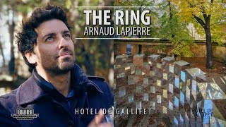 The Ring - Arnaud Lapierre à l'Hôtel de Gallifet
