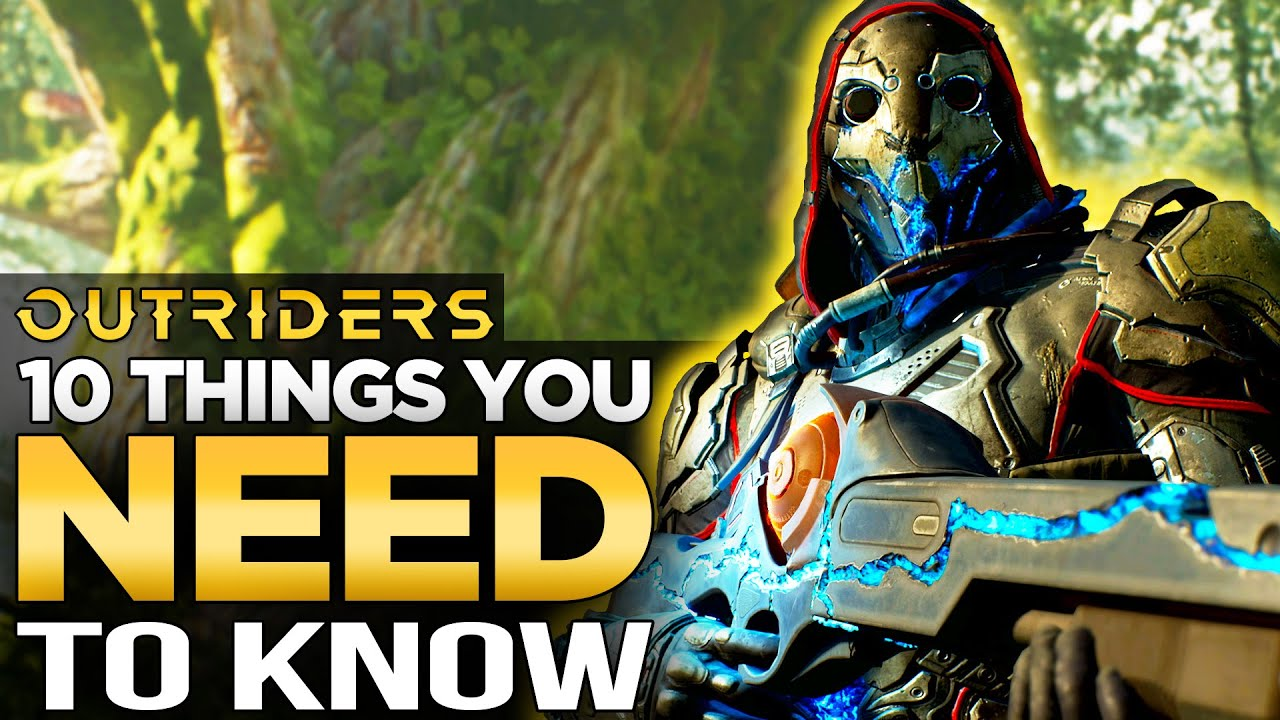 Outriders | 10 Things You NEED To Know
