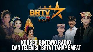 Konser Bintang Radio & Televisi (BRTV) Bali TV 2021 Tahap 4