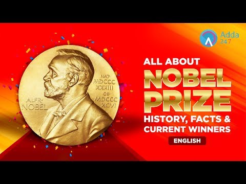 All About Nobel Prize, History, Facts And Current Winners  | In English