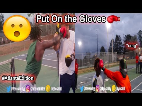 PUT ON THE GLOVES Ep. 1‼️🥊 #ATLANTAEDITION *SOMEONE GOT DROPPED*