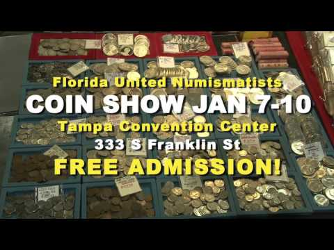 Florida United Numismatist FUN 2016 Tampa Coin Convention Commercial