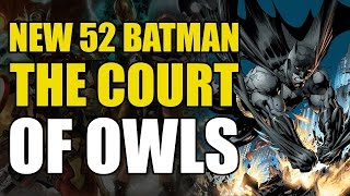 The Court of Owls (New 52 Batman Vol 1: The Court Of Owls)