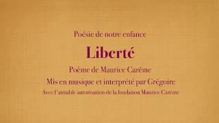 Grégoire - Liberté - Maurice Carême [Poésies de mon enfance]