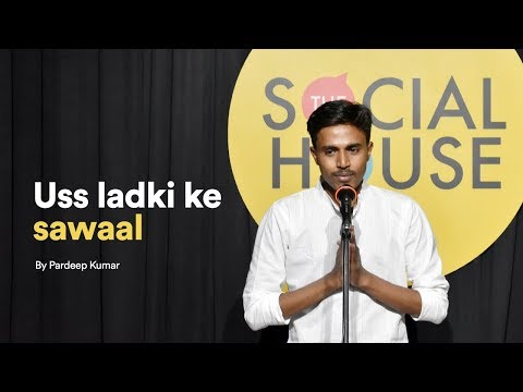 Uss Ladki Ke Sawaal by Pardeep Kumar | The Social House Poetry | Independence Day Special