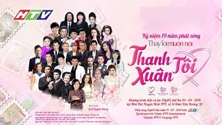 HTV Thay Lời Muốn Nói 2019 | THANH XUÂN TÔI | TLMN #04 | 14/04/2019