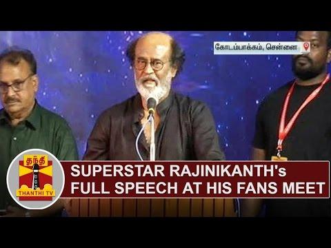 Superstar Rajinikanth's Full Speech at his fans meet | Thanthi TV