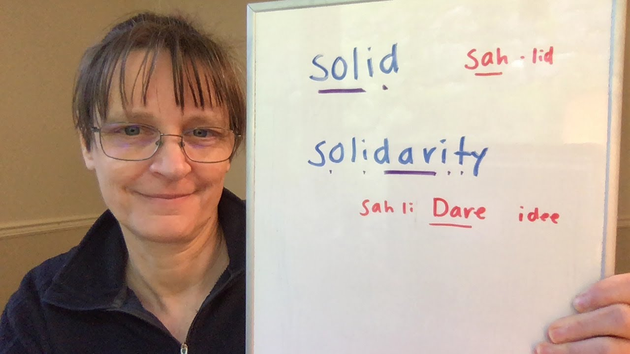 How to Pronounce Solid and Solidarity