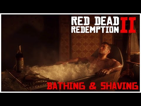 Red Dead Redemption 2: Shaving and Bathing