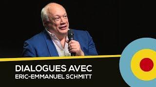 Dialogues avec Eric-Emmanuel Schmitt