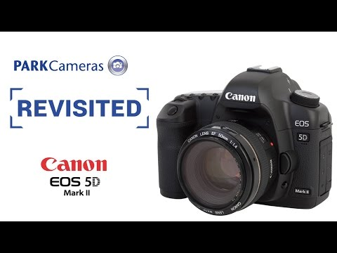 Revisited: Canon EOS 5D Mark II