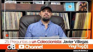 Vinyl Tag #01: 25 Preguntas a un coleccionista - Javier Villegas