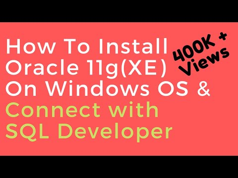 Oracle Database 11g XE (Express Edition) Install guide and connect with SQL Developer