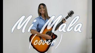 Mau y Ricky, Karol G - Mi Mala (COVER) Mafe Gonzalez