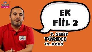 Fiile Gelen Ek Fiil | Ek Fiil 2 | 7. Sınıf Türkçe Konu Anlatımları