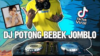 Download DJ POTONG BEBEK JOMBLO TIK TOK VIRAL REMIX FULL BASS TERBARU 2021