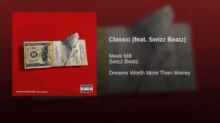 Classic (feat. Swizz Beatz)