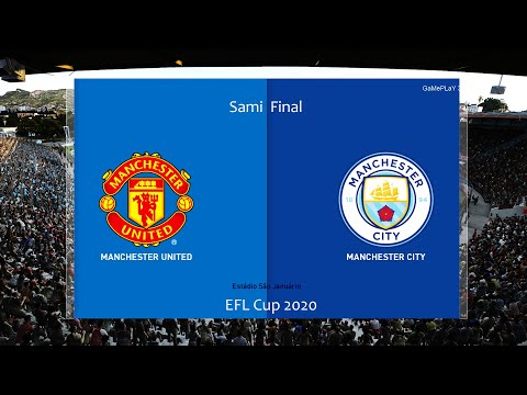 PES 2020 - Manchester United vs Manchester City - EFL Cup ...