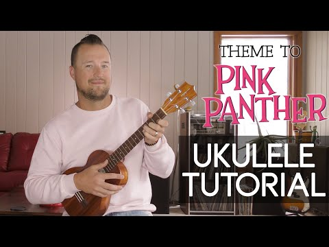 Pink Panther Theme Song | Ukulele Tutorial | Chord Melody + Play-Along + Free Tab