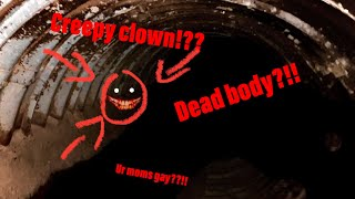 KILLER CLOWN SPOTTED IN THE SEWERS
