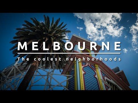 Melbourne Australia. The coolest neighborhoods.