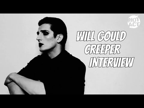 Will Gould (Creeper) On 'Riot Act Podcast'