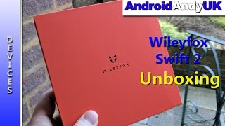 Wileyfox Swift 2 Unboxing and First Look
