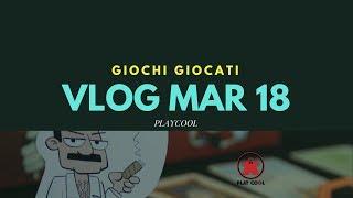 Vlog Marzo 18 - Cash n Guns e altri giochi - Playcool