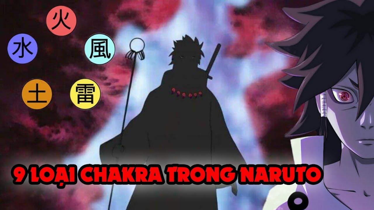 9 Loại Chakra Từng Xuất Hiện Trong Naruto Không Phải Ai Cũng Biết