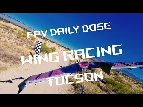 FPV Wing Racing Tucson