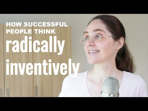 HOW SUCCESSFUL PEOPLE THINK RADICALLY INVENTIVELY | Motivational Speech | Think Differently