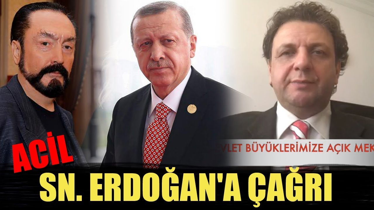 Adnan Oktar'ın talebesi Recep Tayyip Erdoğan'a seslendi