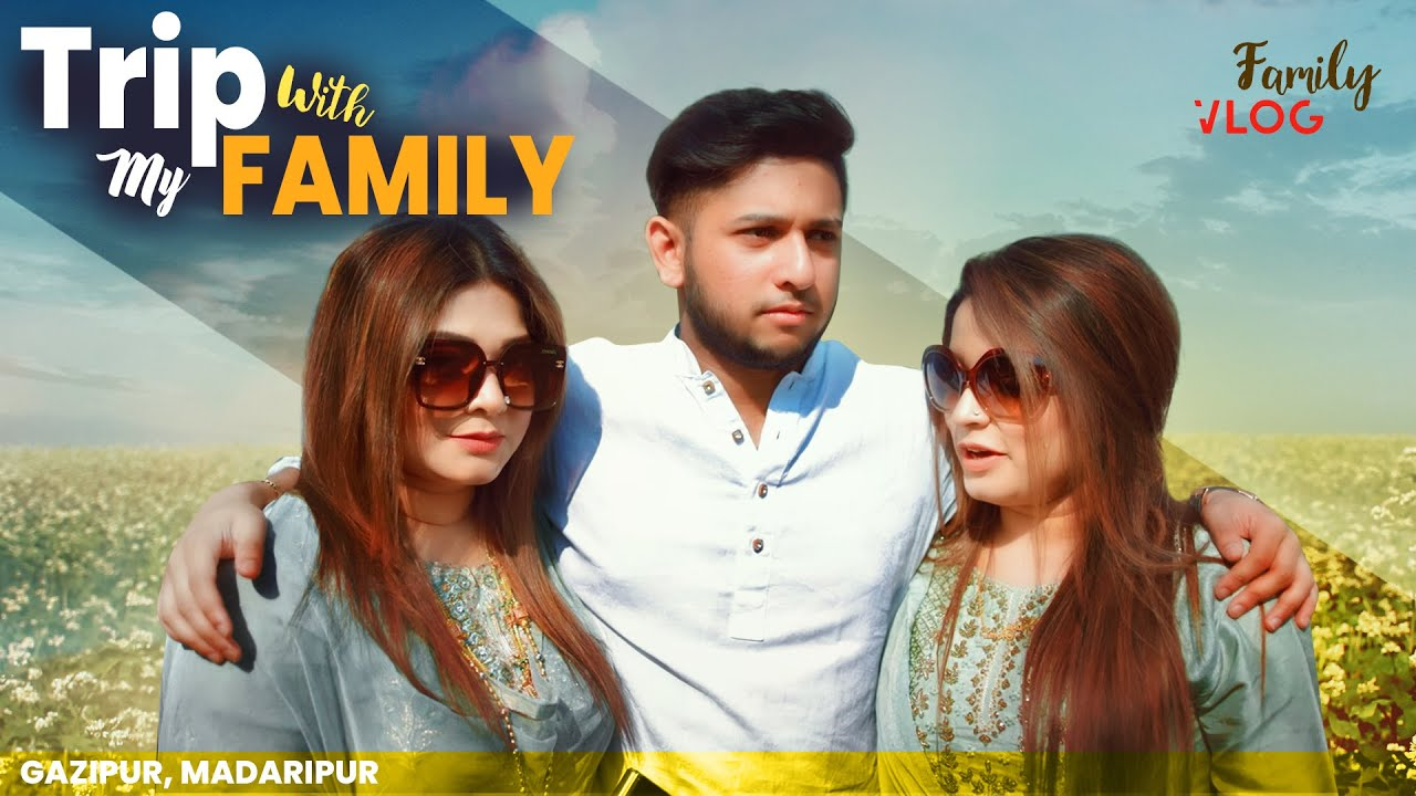 Trip With My Family   Tawhid Afridi   Madaripur   Gazipur   Helicopter