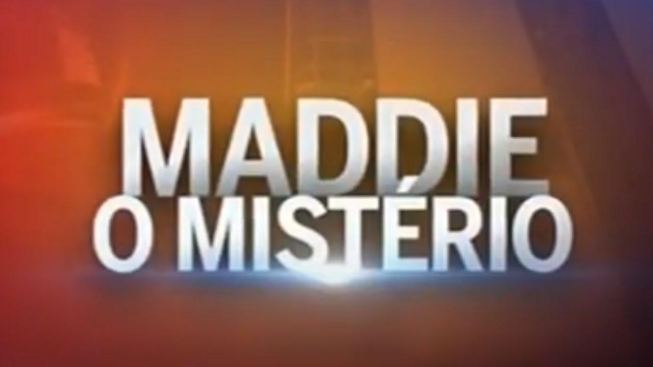 Maddie: O Mistério
