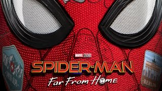 SPIDER-MAN: FAR FROM HOME (INFINITY WAR TEASER)- He's Back!!