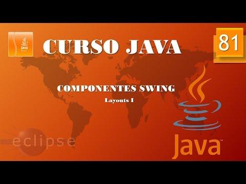 Curso Java. Layouts I. Vídeo 81