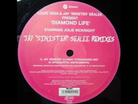 Louie Vega & Jay 'Sinister' Séalee - Diamond Life ((Jay 'Sinister' Classic Xtravaganza Mix)