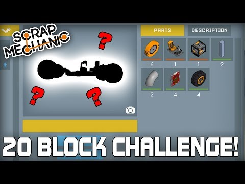 Racing With Only 20 Blocks Challenge! (Scrap Mechanic #237)