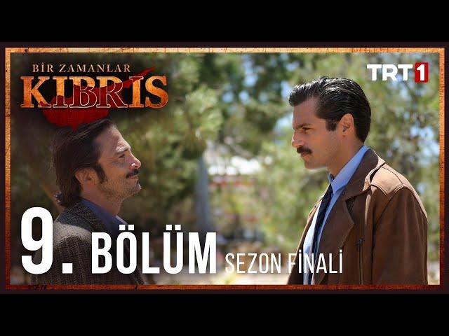 Bir Zamanlar Kıbrıs > Episode 9