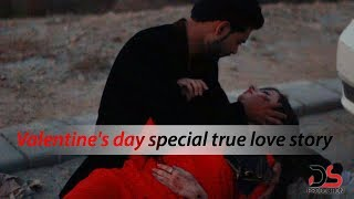 Valentine& 39 s day special true love story
