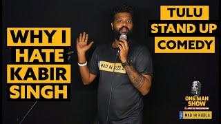 Why i hate Kabir Singh and Arjun Reddy | Epi 15 | One Man Show | Arpith Indravadan