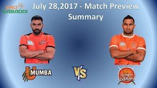 U Mumba Vs Puneri Paltan Match Preview | Vivo Pro Kabaddi 2017 Second Match | Clash  Started