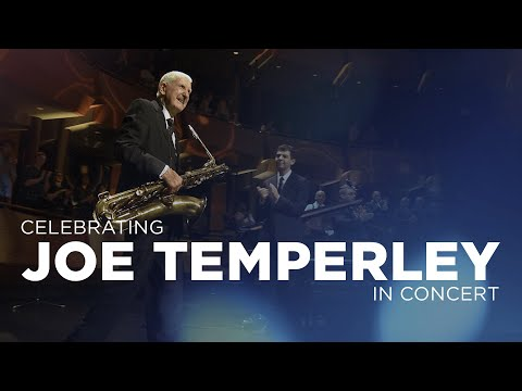 Celebrating Joe Temperley In Concert