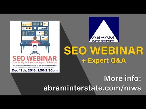 SEO for Insurance Agents and Brokers Webinar w/ Q&A by Abram Interstate