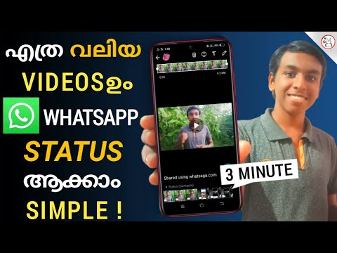 How to upload long videos above, 30 seconds/15 seconds  as whatsapp status malayalam
