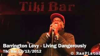 Barrington Levy - intro Living Dangerously. Live @ Tiki Bar in Costa Mesa, CA 12/13/2012