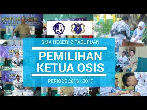 PEMILIHAN KETUA OSIS 2016  - SMA NEGERI 2 PASURUAN