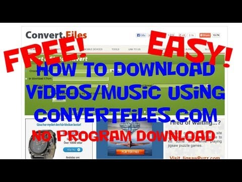 How To Download Videos/music From Internet Using Convertfiles.com .mp3 .mp4 .avi (easy) (no Program)